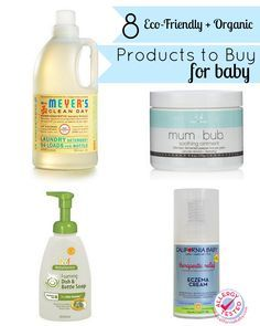 Forget the harsh chemicals, add these 8 eco-friendly and organic products for baby to your shopping list.