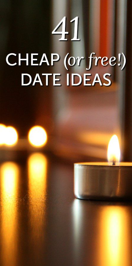 41 cheap or free date ideas to keep your significant other smiling (so many good ideas for Valentine's Day and a bunch involving exploring your own community)