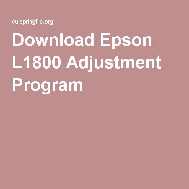 Download Epson L1800 Adjustment Program