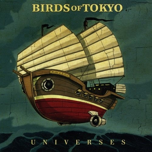 Birds of Tokyo - Universes