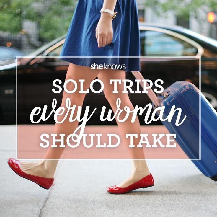 Indulge your wanderlust!! Solo trips every woman should take