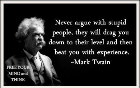 Every time!: Beats, Inspiration, Mark Twain Quotes, Sotrue, Truths, So True, Marktwain, Stupid People, True Stories