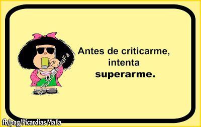 Mundo de Postales: ANTES DE CRITICARME...