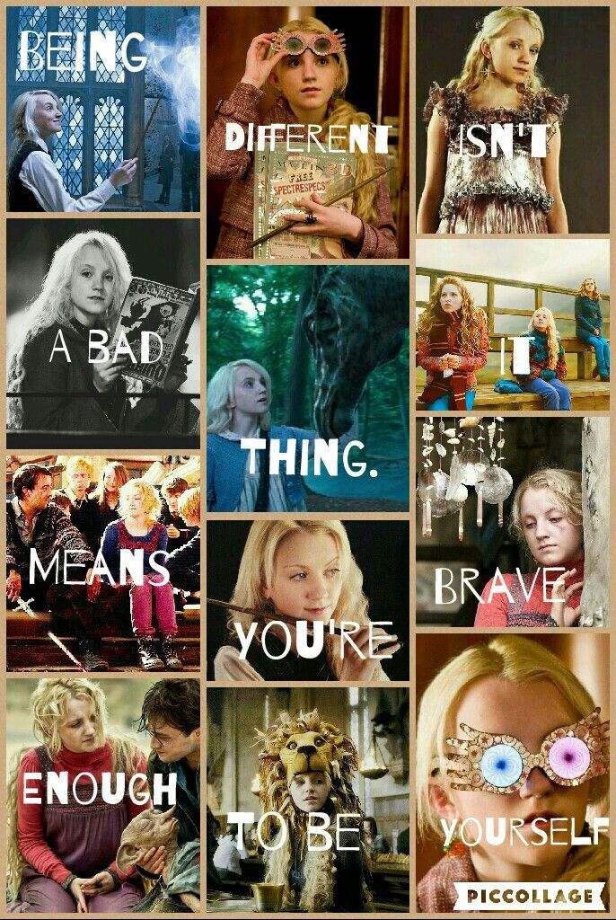 Being different isn't a bad thing. It means you're brave enough to be yourself. So true! Harry Potter Luna Lovegood ❤❤❤