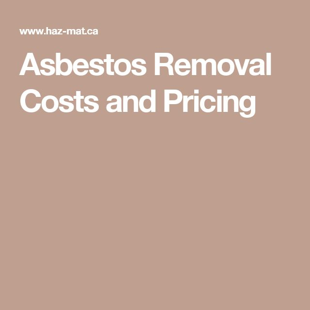 Asbestos Removal Costs and Pricing