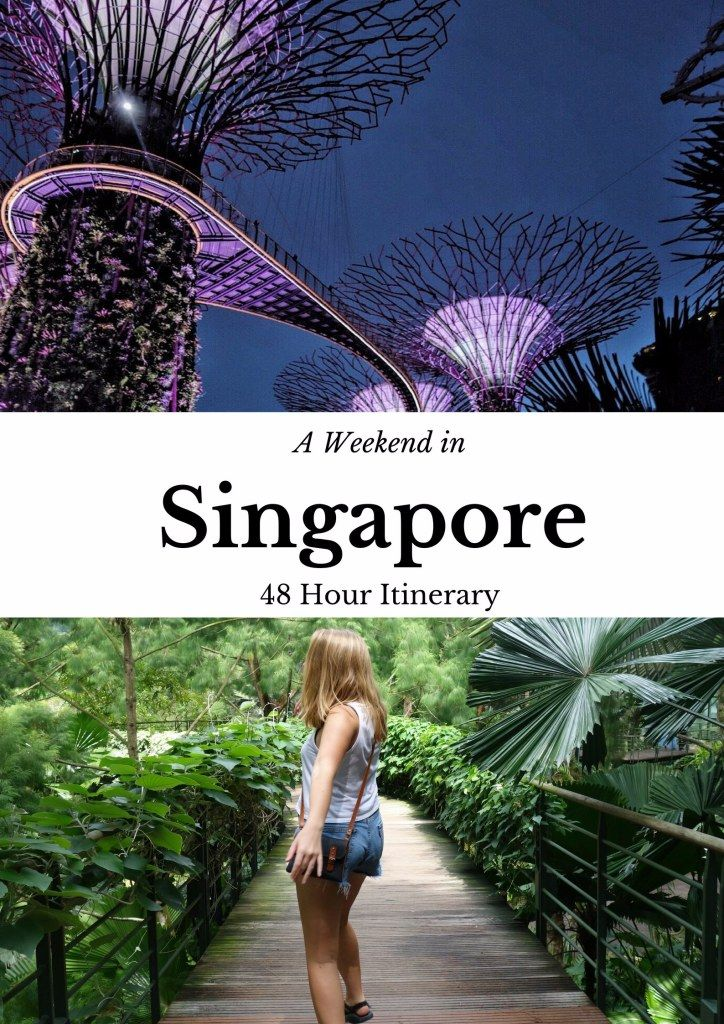 A Weekend in Singapore Itinerary - The ultimate Singapore Guide for a weekend