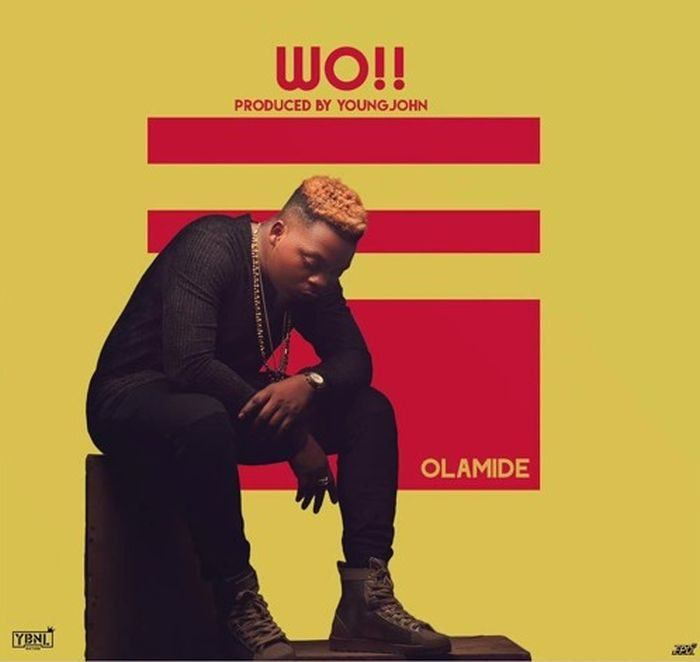 Damoches: [New Music] Olamide – Wo (Prod. by Young John)