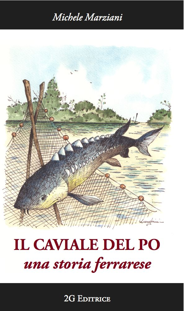 The cover of my little personal and historical book about the italian caviar, between a story and the backstage of my novel La signora del caviale. On sale only in Ferrara bookshops or by Ebay.