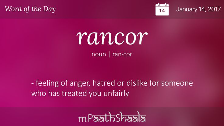 Definitions, Synonyms & Antonyms of rancor – Word of the Day
