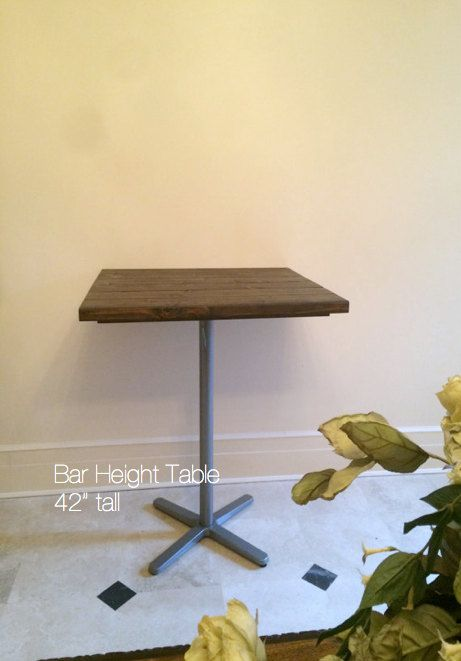 Bar Table, Bar Height Table, Cafe Table, Rustic Table, Tall Kitchen,