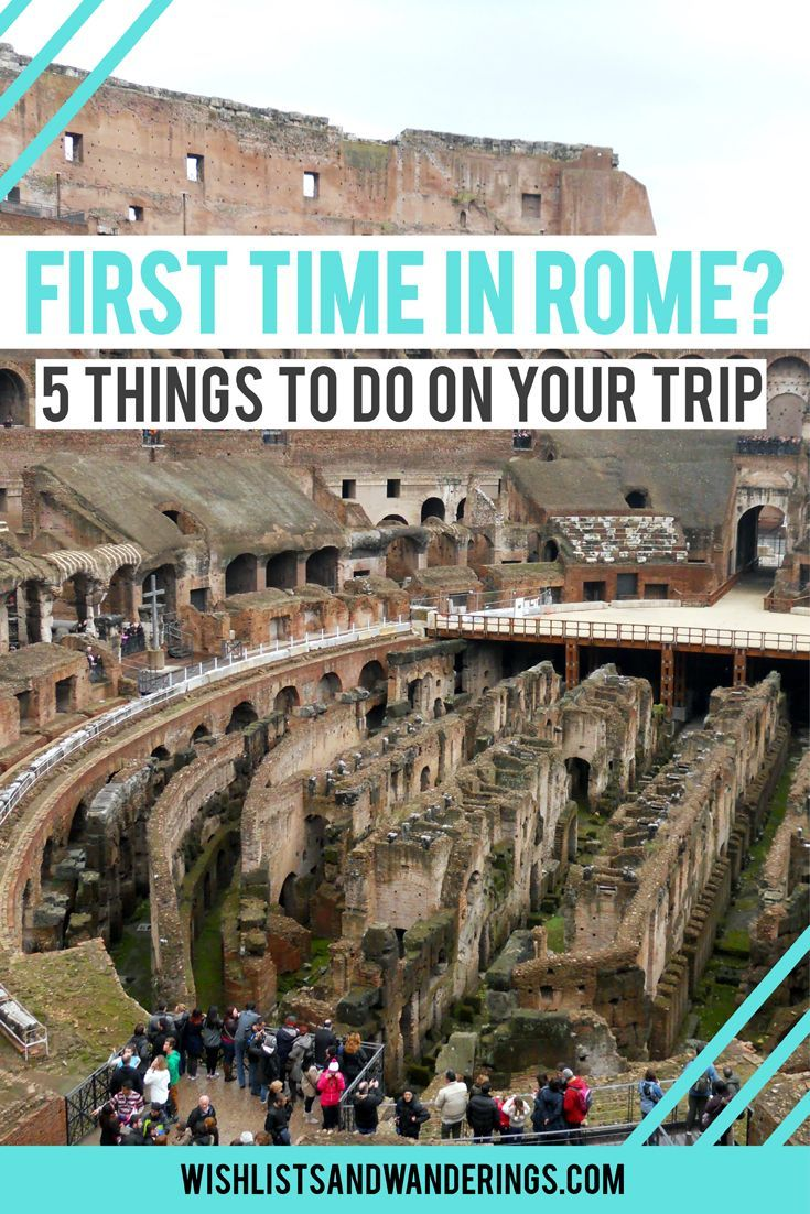 Jan 19 First Time In Rome? 5 Things To Do On Your Trip