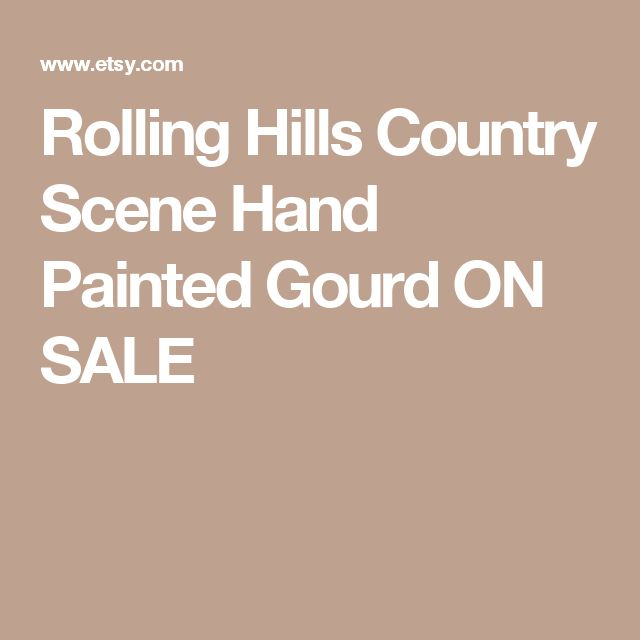 Rolling Hills Country Scene Hand Painted Gourd ON SALE