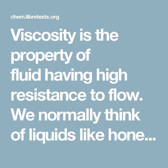 Viscosity is the property of fluidhaving high resistance to flow. We normally think of liquids like honey or motor oil being viscous, but when compared to other substances with like structures, water is viscous. Liquids with stronger intermolecular interactions are usually more viscous than liquids with weak intermolecular interactions. Cohesion is intermolecular forces between like molecules; this is why water molecules are able to hold themselves together in a drop. Water molecules are…