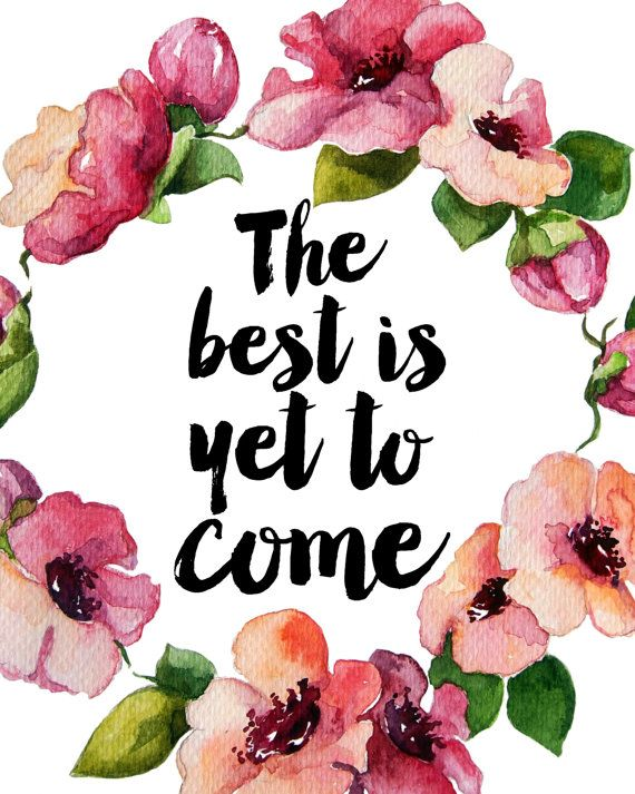 Printable Art Inspirational Print The Best Is by PaperStormPrints