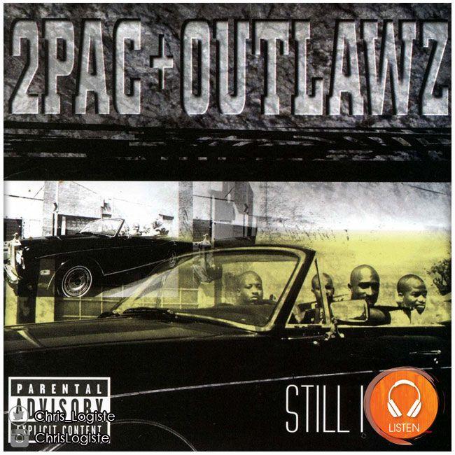 2Pac & The Outlawz - Still I Rise (1999) // Pac revient ici avec un dernier album en compagnie des ses potes les Outlawz. On y retrouve un 2Pac au très haut niveau et ses accompagnateurs ne gâchent rien à son talent, n'en étant pas dépourvut non plus. #2pac #tupac #shakur #outlawz #album #rap
