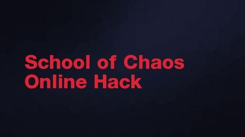 School of Chaos Online Hack and Cheat for Vip Tokens & Lunch Money