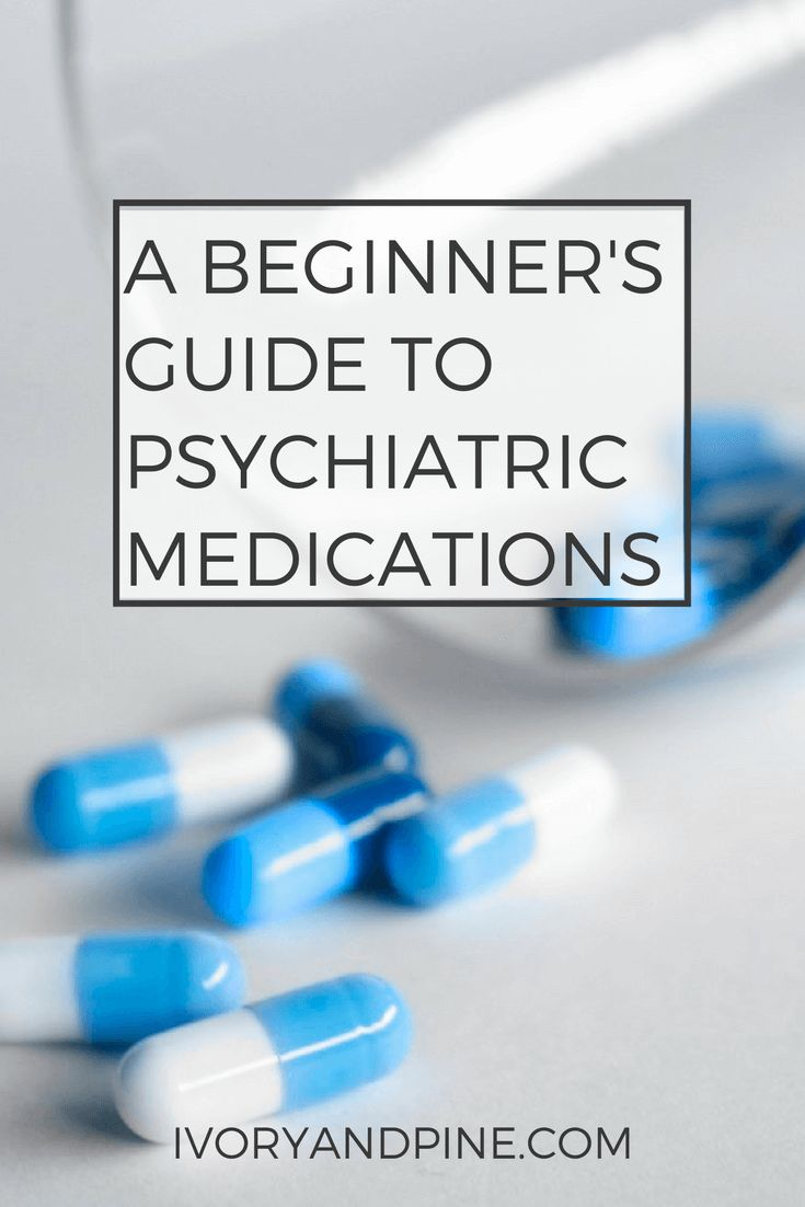 psychiatric medications | psychotropic medications | mental health | therapy | counseling | anxiety | depression | schizophrenia | bipolar disorder | self care