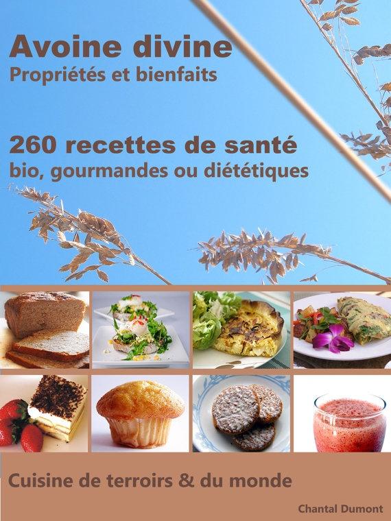 Avoine divine propriétés et bienfaits 260 recettes santé par ebooktika,   101 recettes diet  212 recettes bio  169 recettes vegan (végétariennes)  100 recettes sans gluten  18 recettes ayur   disponible sur Etsy € 9,98
