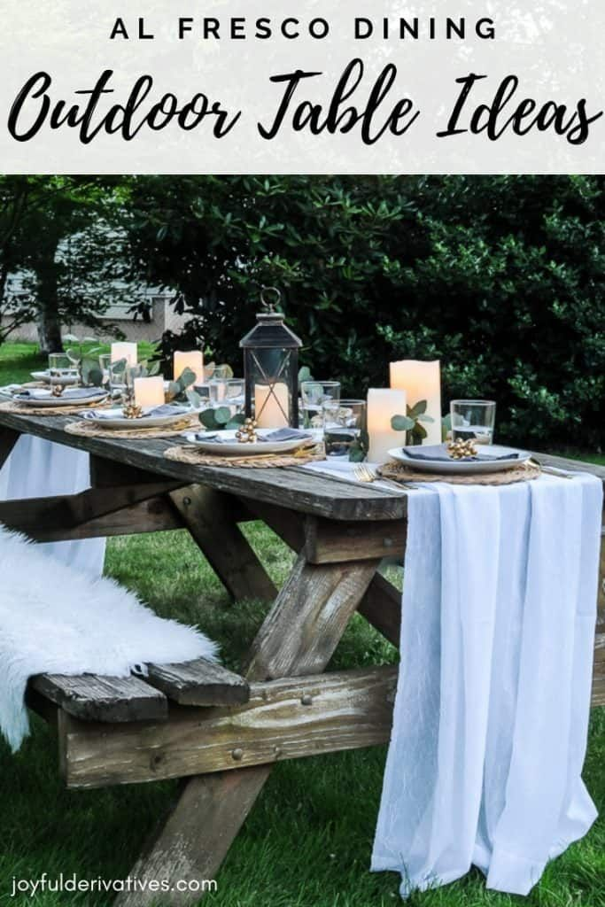 Lovely Outdoor Table Decor For A Dinner Al Fresco Joyful Derivatives Outdoor Table Decor Outdoor Tables Outdoor Table Settings