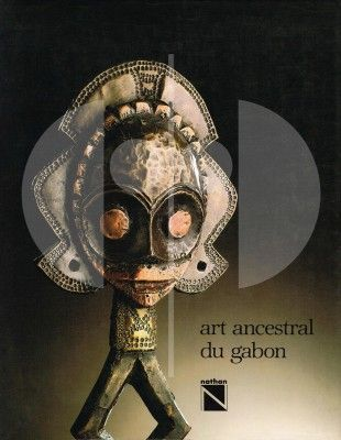 """31 Art ancestral du Gabon dans les collections du Musée Barbier-Mueller   Perrois, Louis (1985). Art ancestral du Gabon dans les collections du Musée Barbier-Mueller. Genève: Musée Barbier-Mueller.  Condition: Fine (approaches the condition of """"As New""""). The book has been opened and read, but there are no defects to the book, jacket or pages."""
