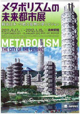 Affiche pour l'exposition sur le mouvement métaboliste au Mori Art Museum de Tôkyô en 2011.