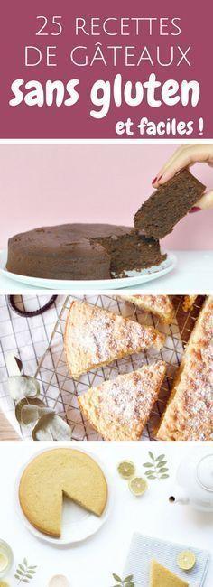 no gluten : 25 recettes de gâteaux moelleux et faciles sans gluten