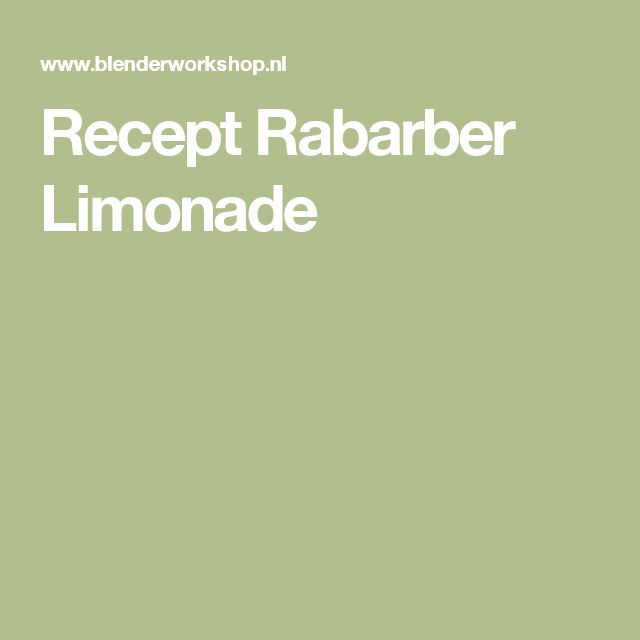 Recept Rabarber Limonade