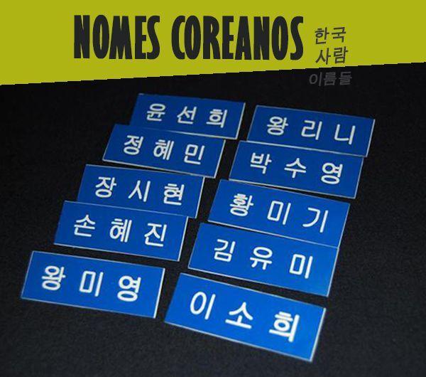 Nomes Coreanos (한국 사람  이름들) – entenda como eles são escolhidos