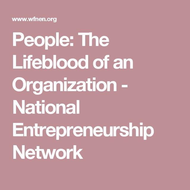 People: The Lifeblood of an Organization - National Entrepreneurship Network