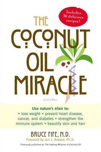 Google Image Result for http://www.innerglow.com.au/images/coconut-oil-miracle-book.jpg