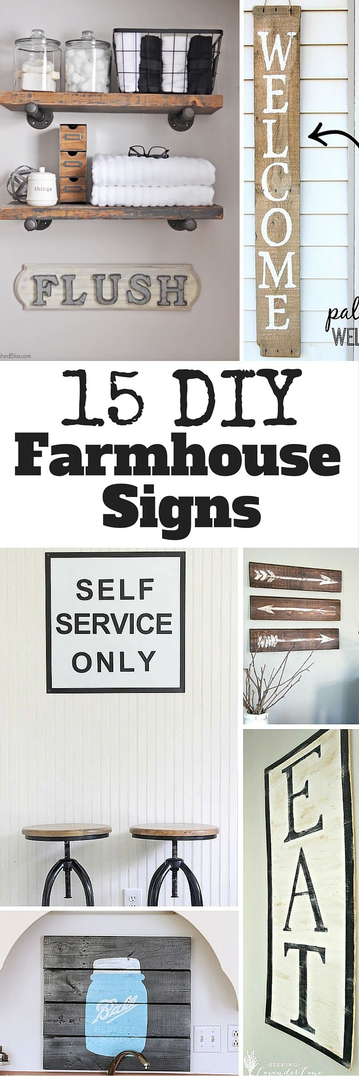 See 15 DIY Farmhouse Signs you can easily make yourself. Get your DIY on and create a unique sign for your home and give your house that farmhouse