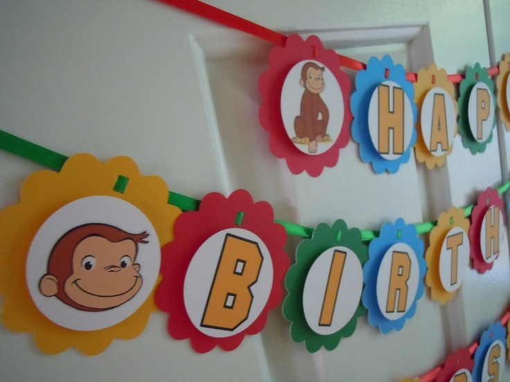 Curious George Monkey Happy Birthday Banner See also cupcake toppers and party favor tags Monkey. $20.00, via Etsy.