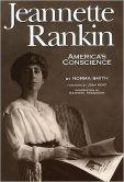 Jeannette Rankin, Americas Conscience