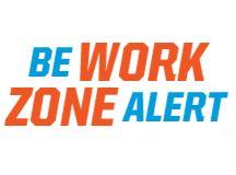 Be Work Zone Alert