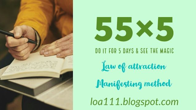 55x5 Manifestation Technique | Law of attraction in 2019
