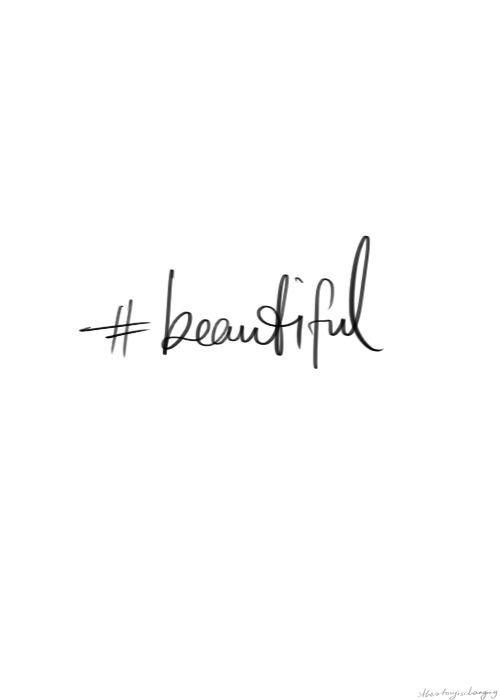 jij bent #beautiful ♥ #openingszin