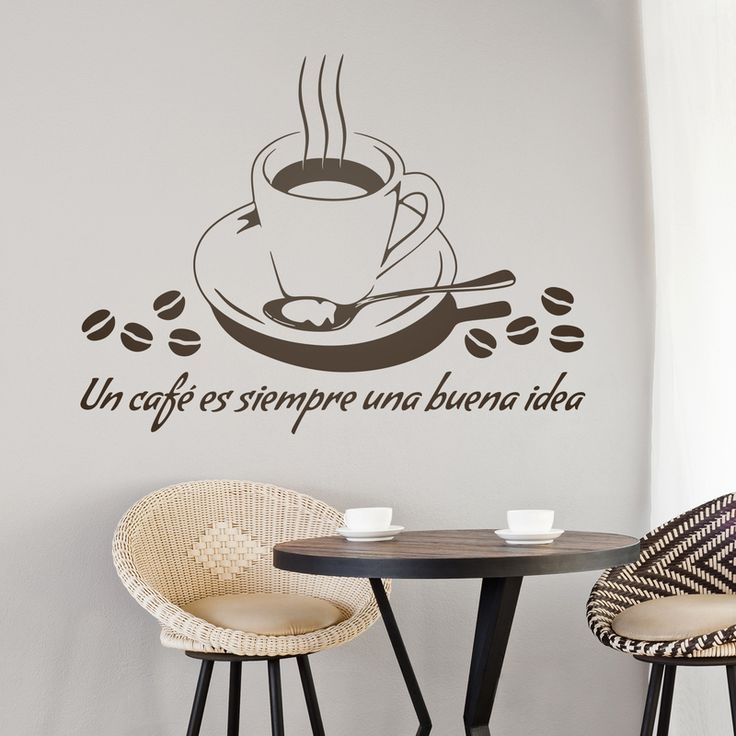 Un café es siempre una buena idea - VINILOS DECORATIVOS #teleadhesivo #decoracion