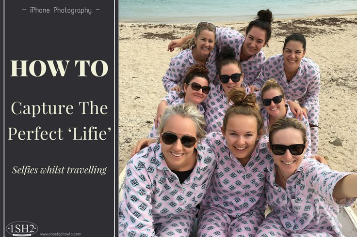 How To Capture The Perfect 'Lifie' Whilst Travelling https://www.onestophowto.com/iphone_photography/blog/how-to-capture-the-perfect-lifie-whilst-travelling/