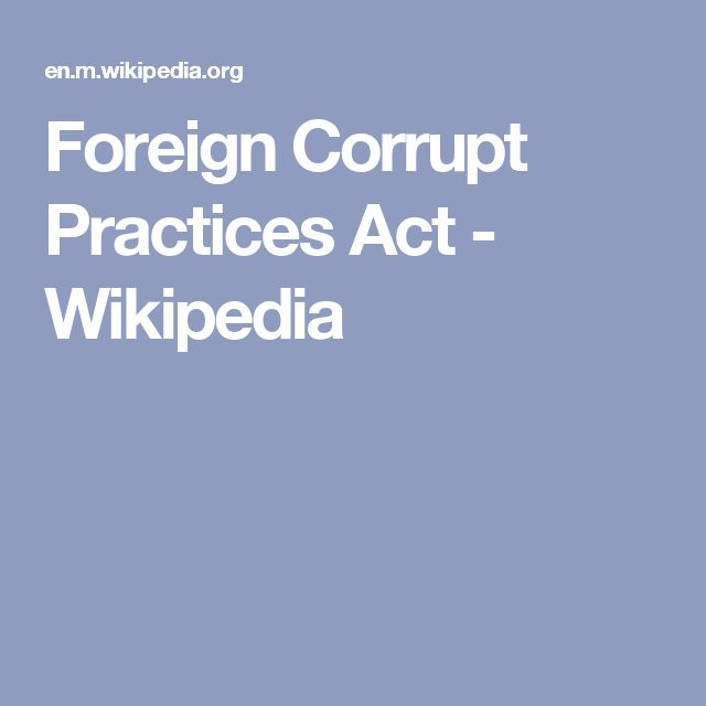Foreign Corrupt Practices Act - Wikipedia