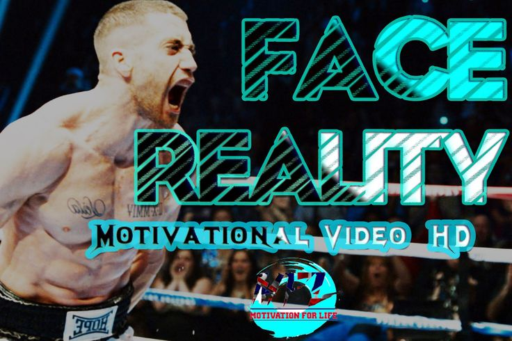 FACE REALITY  Motivational Video 2016 ᴴᴰ http://youtu.be/OgOgLFDok38