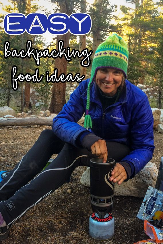 CHEF KNOWS BEST: SIMPLE BACKPACKING FOOD IDEAS There's a funny thing about food and the psyche when you are out in the backcountry. You