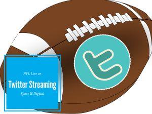 Twitter trasmetterà la NFL in streaming