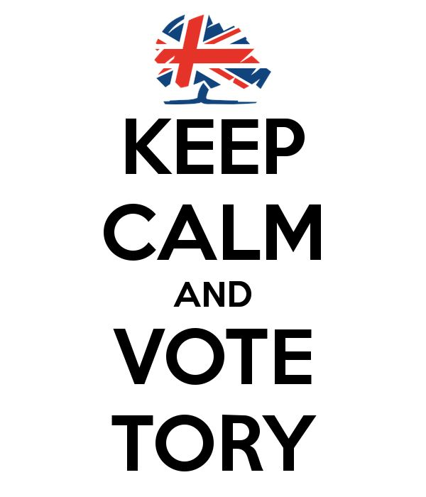 'KEEP CALM AND VOTE TORY' Poster