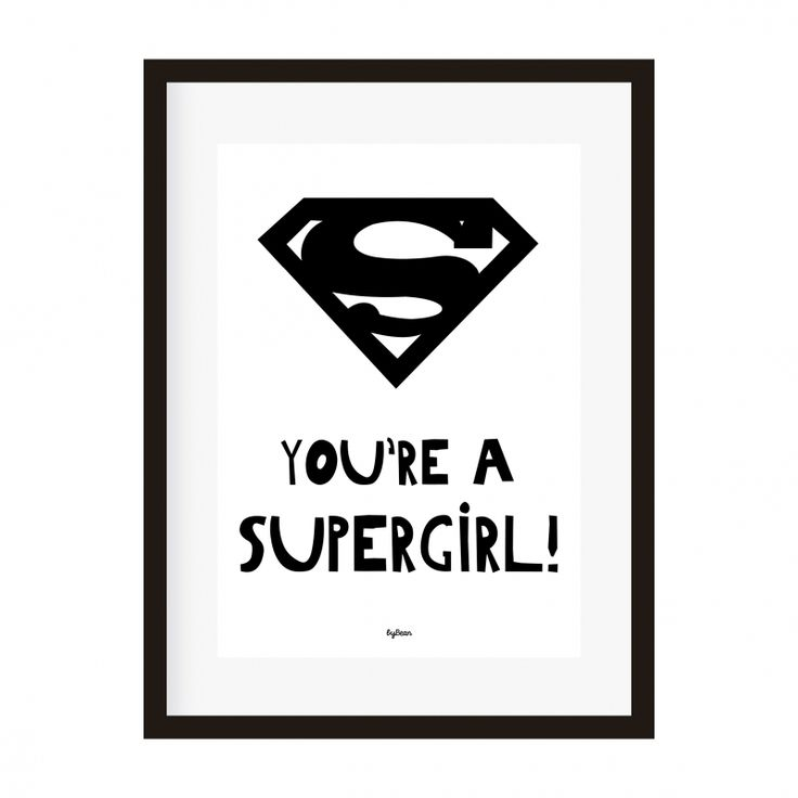 Poster A4 You're a supergirl!