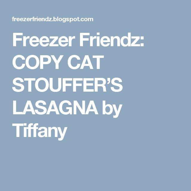 copy cat stouffer's lasagnatiffany  lasagna