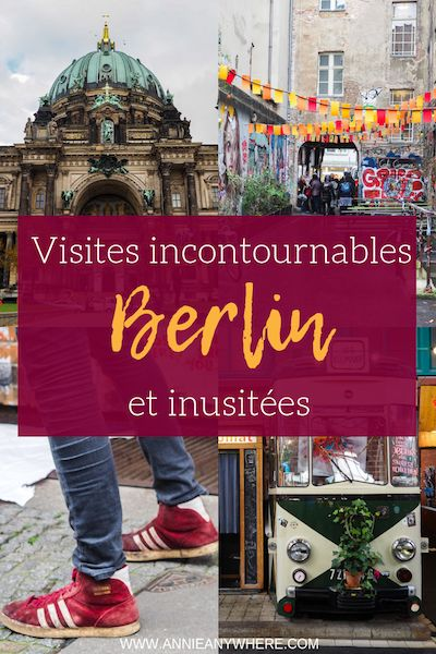 Visiter Berlin en 5 jours – Culturel, étrange et alternatif