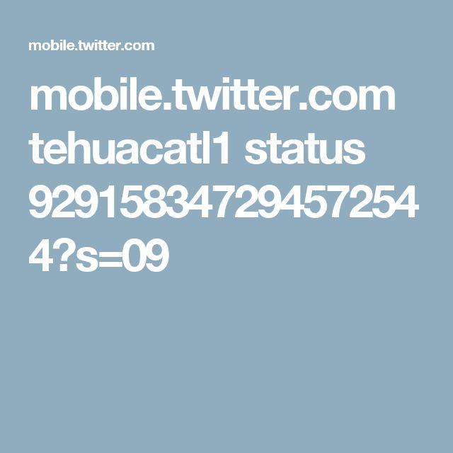 mobile.twitter.com tehuacatl1 status 929158347294572544?s=09