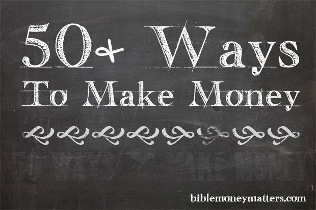 Here are more than 50 ideas for ways to make money. From maximizing current income, to making money on your hobby to creating a side business.