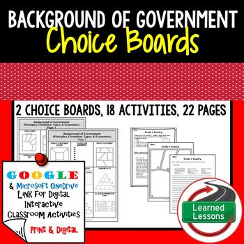 Civics Background of U.S. Government Choice Board and Activities Paper and Google DriveBackground of Government (Principles of Government, Formation of Government, Types of Government, and Economic Theories) Activities Included - BUY IN A BUNDLE-CIVICS MEGA BUNDLE -Background of Government BUNDLE-VISIT MY STORE AND FOLLOW TO GET UPDATES WHEN NEW RESOURCES ARE ADDED This product includes 2 Choice Boards with 18 activities to take you through the entire unit.
