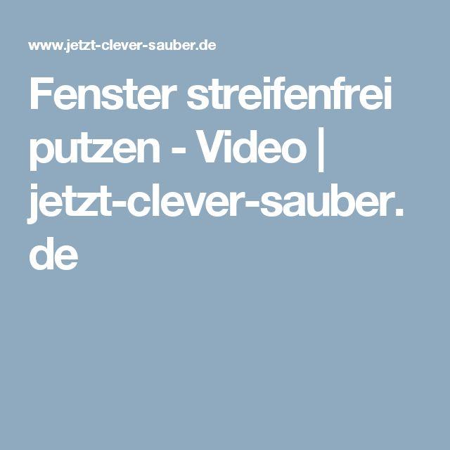 Fenster streifenfrei putzen - Video | jetzt-clever-sauber.de